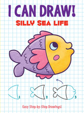 Load image into Gallery viewer, I Can Draw! Silly Sea Life: Easy Step-by-Step Drawings Dover