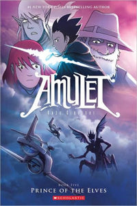 Amulet Prince Of The Elves Book 5