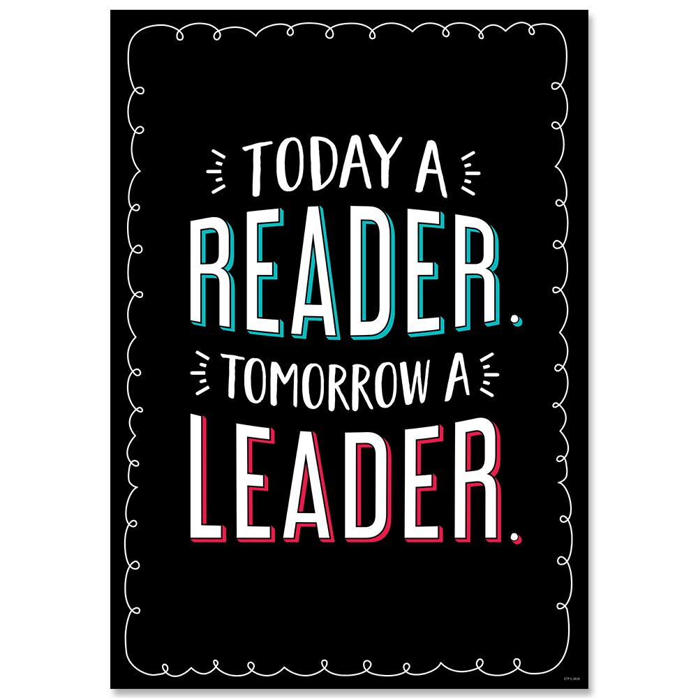 Today a Reader. Tomorrow a Leader Core Decor Inspire U Poster