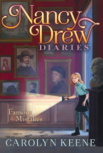 Nancy Drew Diaries: Famous Mistakes Book 17