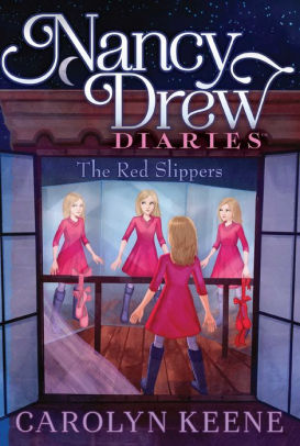 Nancy Drew Diaries: The Red Slippers Book 11