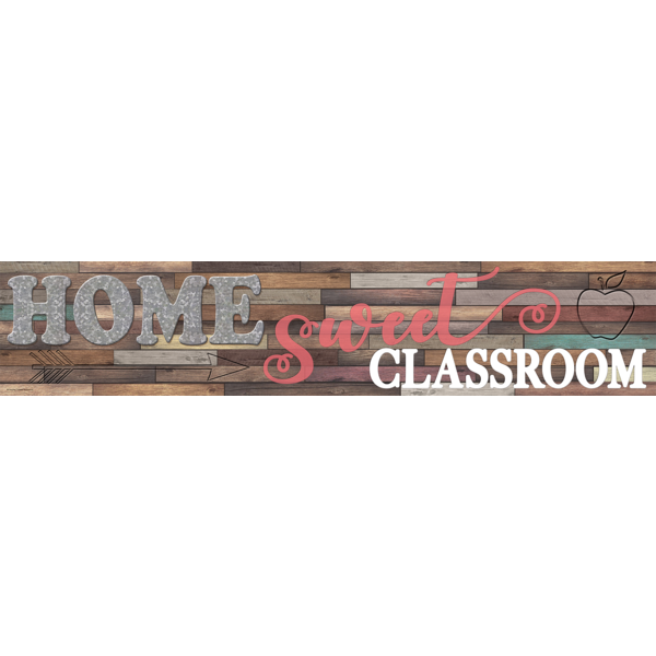 Home Sweet Classroom Banner TCR8837
