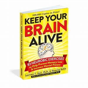 Keep Your Brain Alive by Lawrence Katz & Manning Rubin