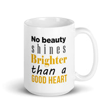 Load image into Gallery viewer, A Good Heart Mug