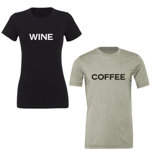 Set of two soft cotton jersey t-shirts. Coffee screenprinted on the front of one, Wine screenprinted on the front of the other.