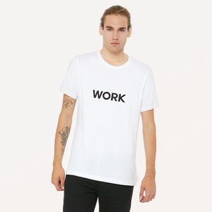 Work graphic screenprinted in black on the front of a white unisex soft cotton jersey t-shirt.