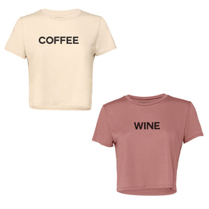 Set of two women's flowy cropped t-shirts. Coffee screenprinted on the front of one tee, Wine screenprinted on the front of a second tee.