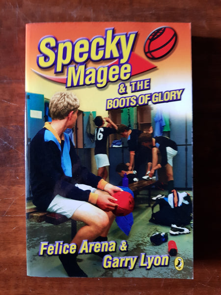Arena, Felice - Specky Magee and the Boots of Glory (Paperback)