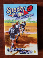 Arena, Felice - Specky Magee and the Spirit of the Game (Paperback)