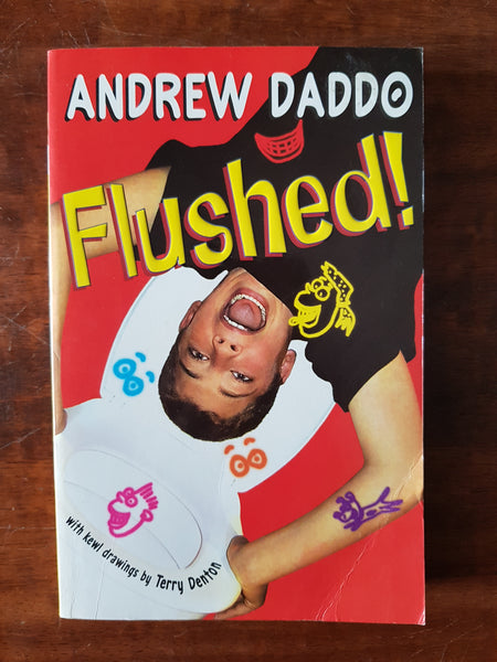 Daddo, Andrew - Flushed (Paperback)