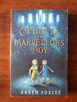Foxlee, Karen - Ophelia and the Marvellous Boy (Paperback)