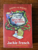 French, Jackie - School for Heroes Lessons for a Werewolf Warrior (Paperback)