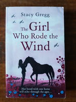 Gregg, Stacy - Girl who Rode the Wind (Paperback)