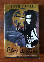 Hall, Tiffany - Black Warrior (Paperback)