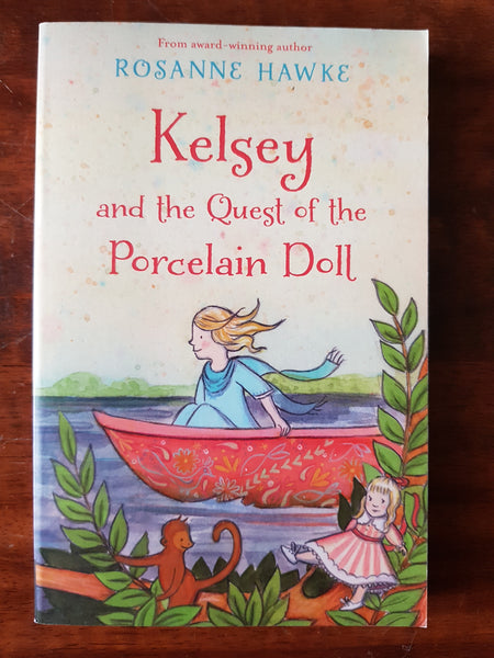 Hawke, Rosanne - Kelsey and the Quest of the Porcelain Doll (Paperback)