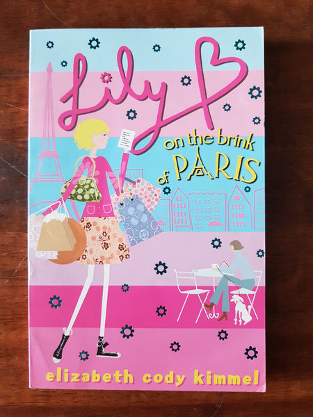 Kimmel, Elizabeth Cody - Lily B on the Brink of Paris (Paperback)
