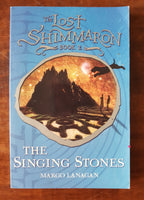 Lanagan, Margo - Lost Shimmaron 02 The Singing Stones (Paperback)