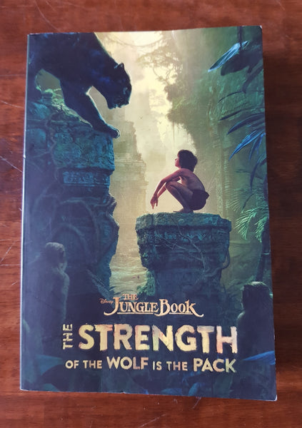 Jungle Book - Strength of the Wolf is the Pack (Paperback)