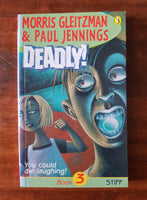 Jennings, Paul and Morris Gleitzman - Deadly 03 (Paperback)