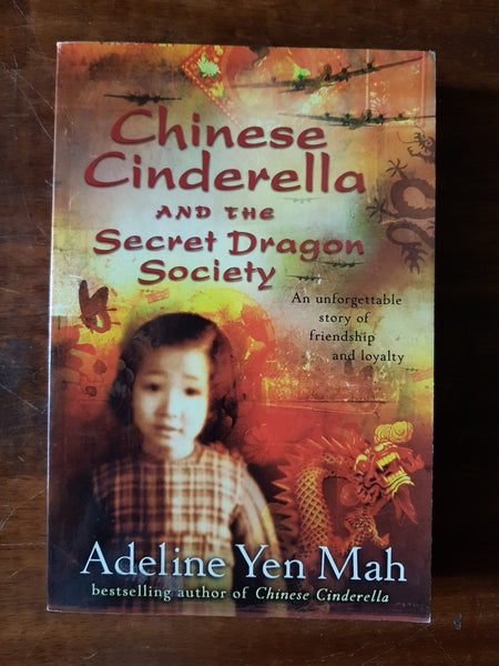 Mah, Adeline Yen - Chinese Cinderella and the Secret Dragon Society (Paperback)