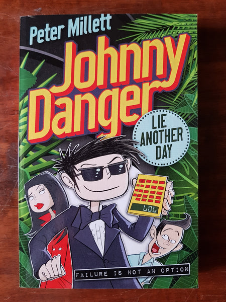 Millett, Peter - Johnny Danger Lie Another Day (Paperback)