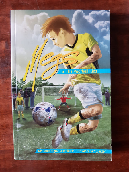 Montagnana-Wallace, Neil - Megs and the Vootball Kids 01 (Paperback)