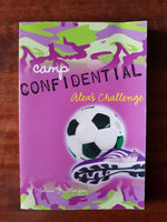 Morgan, Melissa J - Camp Confidential 04 Alex's Challenge (Paperback)