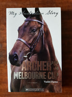 My Australian Story - Archer's Melbourne Cup (Paperback)