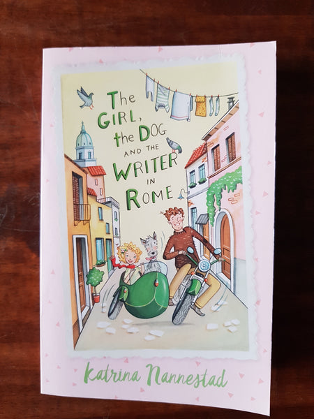 Nannestad, Katrina - Girl the Dog and the Writer in Rome (Paperback)