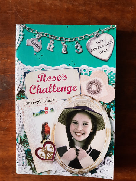 Our Australian Girl - Rose 03 Rose's Challenge (Paperback)