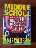 Patterson, James - Middle School Bullies Broccoli and Snake Hill (Paperback)