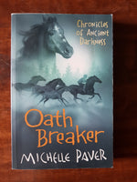 Paver, Michelle - Chronicles of Ancient Darkness 04 Oath Breaker (Paperback)