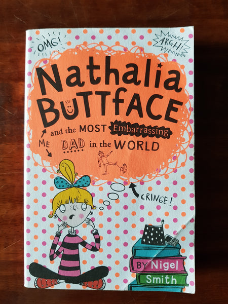 Smith, Nigel - Nathalia Buttface (Paperback)