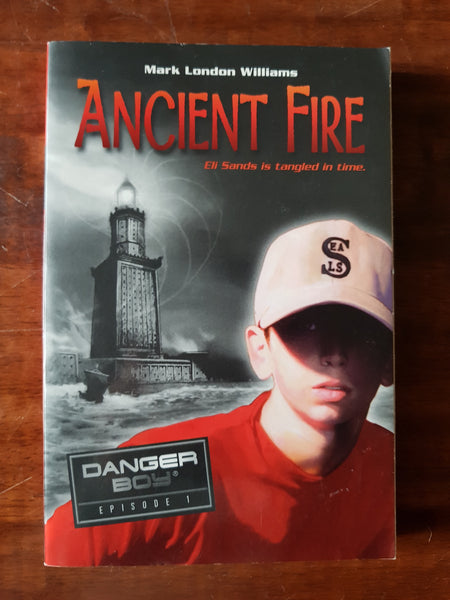 Williams, Mark London - Danger Boy 01 Ancient Fire (Paperback)