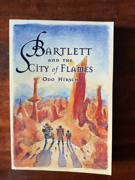 Hirsch, Odo - Bartlett and the City of Flames (Paperback)