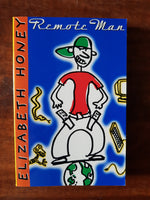 Honey, Elizabeth - Remote Man (Paperback)