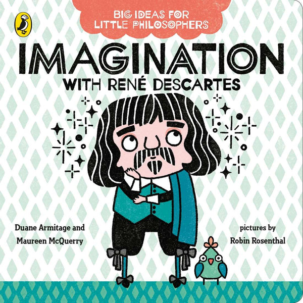 Board Book - Big Ideas for Little Philosophers - Imagination with Descartes