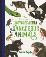 Hardcover - Bayly, Sami - Illustrated Encyclopaedia of Dangerous Animals