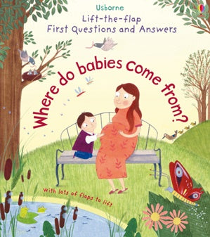 Board Book - Usborne Lift the Flap First Questions and Answers - Where Do Babies Come From?