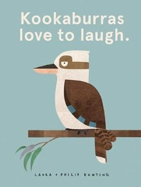 Hardcover - Bunting, Laura and Philip - Kookaburras Love to Laugh