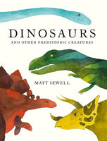 Hardcover - Sewell, Matt - Dinosaurs and Other Prehistoric Creatures