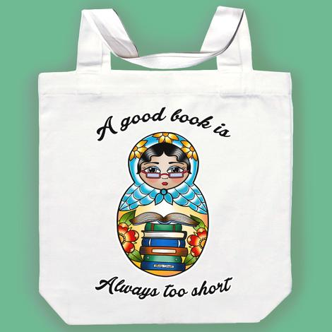 Jubly Umph Tote Bag - A Good Book is Always Too Short