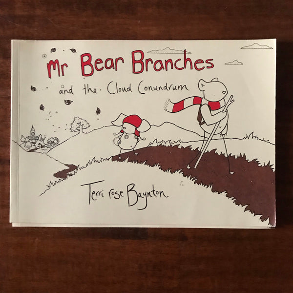 Baynton, Terri Rose - Mr Bear Branches (Paperback)