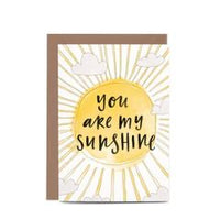 In the Daylight Greeting Card - You Are My Sunshine