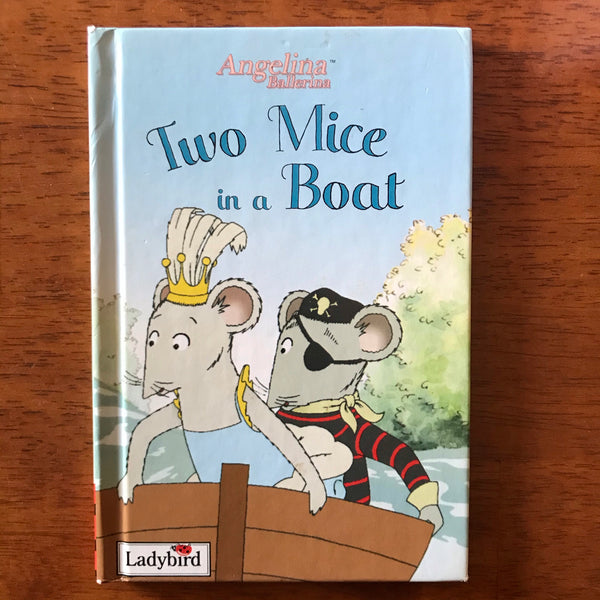 Angelina Ballerina - Two Mice in a Boat (Hardcover)