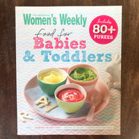 AWW - Food for Babies and Toddlers (Paperback)