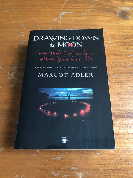 Adler, Margot - Drawing Down the Moon (Paperback)