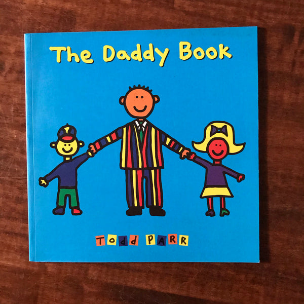 Parr, Todd - Daddy Book (Paperback)