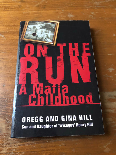 Hill, Gregg and Gina - On the Run (Trade Paperback)
