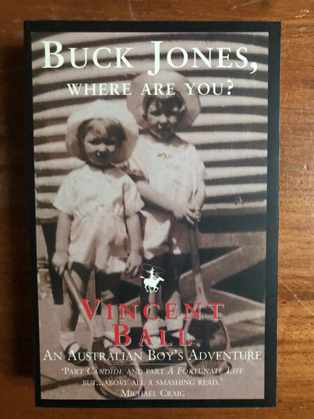 Ball, Vincent - Buck Jones Where Are You (Paperback)